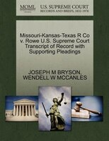 Missouri-kansas-texas R Co V. Rowe U.s. Supreme Court Transcript Of Record With Supporting Pleadings