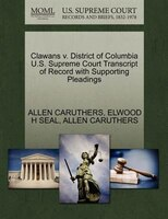 Clawans V. District Of Columbia U.s. Supreme Court Transcript Of Record With Supporting Pleadings