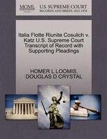 Italia Flotte Riunite Cosulich V. Katz U.s. Supreme Court Transcript Of Record With Supporting Pleadings