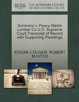 Simmons V. Peavy-welsh Lumber Co U.s. Supreme Court Transcript Of Record With Supporting Pleadings