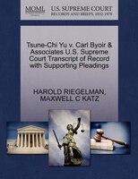 Tsune-chi Yu V. Carl Byoir & Associates U.s. Supreme Court Transcript Of Record With Supporting Pleadings