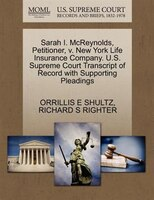 Sarah I. Mcreynolds, Petitioner, V. New York Life Insurance Company. U.s. Supreme Court Transcript Of Record With Supporting Plead