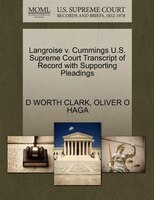 Langroise V. Cummings U.s. Supreme Court Transcript Of Record With Supporting Pleadings