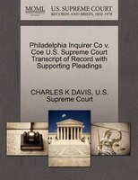 Philadelphia Inquirer Co V. Coe U.s. Supreme Court Transcript Of Record With Supporting Pleadings