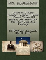 Continental Casualty Company, Petitioner, V. Harold H. Barnett, Trustee. U.s. Supreme Court Transcript Of Record With Supporting P