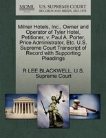 Milner Hotels, Inc., Owner And Operator Of Tyler Hotel, Petitioner, V. Paul A. Porter, Price Administrator, Etc. U.s. Supreme Cour