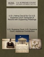 U S V. Aetna Cas & Sur Co U.s. Supreme Court Transcript Of Record With Supporting Pleadings