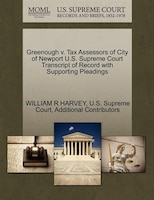 Greenough V. Tax Assessors Of City Of Newport U.s. Supreme Court Transcript Of Record With Supporting Pleadings