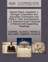 Gabriel Glantz, Appellant, V. Michigan Corporation And Securities Commission And Philip A. Hart, Commissioner. U.s. Supreme Court