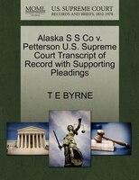 Alaska S S Co V. Petterson U.s. Supreme Court Transcript Of Record With Supporting Pleadings