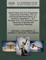 Government And Civic Employees Organizing Committee, Cio, An Unincorporated Association, E.j. Habshey, Appellants, V. S.f. Windsor