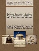 Baltimore Contractors V. Bodinger U.s. Supreme Court Transcript Of Record With Supporting Pleadings