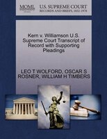 Kern V. Williamson U.s. Supreme Court Transcript Of Record With Supporting Pleadings