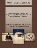 Shaughnessy V. Pedreiro U.s. Supreme Court Transcript Of Record With Supporting Pleadings