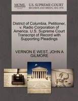 District Of Columbia, Petitioner, V. Radio Corporation Of America. U.s. Supreme Court Transcript Of Record With Supporting Pleadin