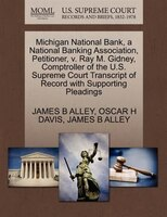 Michigan National Bank, A National Banking Association, Petitioner, V. Ray M. Gidney, Comptroller Of The U.s. Supreme Court Transc