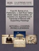 Faye M. Barras Et Al., Petitioners, V. Salt River Valley Water Users' Association, An Arizona U.s. Supreme Court