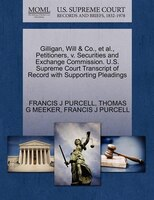 Gilligan, Will & Co., Et Al., Petitioners, V. Securities And Exchange Commission. U.s. Supreme Court Transcript Of Record With