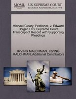 Michael Cleary, Petitioner, V. Edward Bolger. U.s. Supreme Court Transcript Of Record With Supporting Pleadings