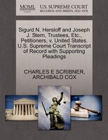 Sigurd N. Hersloff And Joseph J. Stern, Trustees, Etc., Petitioners, V. United States. U.s. Supreme Court Transcript Of Record Wit