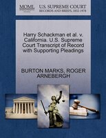 Harry Schackman Et Al. V. California. U.s. Supreme Court Transcript Of Record With Supporting Pleadings