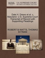 Dale H. Drews Et Al. V. Maryland. U.s. Supreme Court Transcript Of Record With Supporting Pleadings