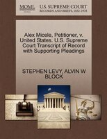 Alex Micele, Petitioner, V. United States. U.s. Supreme Court Transcript Of Record With Supporting Pleadings