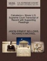 Calcaterra V. Illinois U.s. Supreme Court Transcript Of Record With Supporting Pleadings