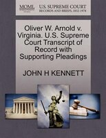 Oliver W. Arnold V. Virginia. U.s. Supreme Court Transcript Of Record With Supporting Pleadings