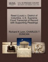 Reed (louis) V. District Of Columbia. U.s. Supreme Court Transcript Of Record With Supporting Pleadings
