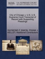 City Of Chicago V. U.s. U.s. Supreme Court Transcript Of Record With Supporting Pleadings
