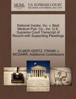 National Insider, Inc. V. Best Medium Pub. Co., Inc. U.s. Supreme Court Transcript Of Record With Supporting Pleadings