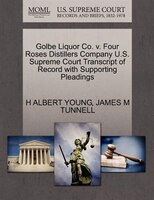 Golbe Liquor Co. V. Four Roses Distillers Company U.s. Supreme Court Transcript Of Record With Supporting Pleadings
