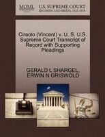 Ciraolo (vincent) V. U. S. U.s. Supreme Court Transcript Of Record With Supporting Pleadings