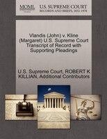 Vlandis (john) V. Kline (margaret) U.s. Supreme Court Transcript Of Record With Supporting Pleadings