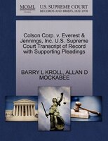 Colson Corp. V. Everest & Jennings, Inc. U.s. Supreme Court Transcript Of Record With Supporting Pleadings