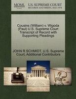 Cousins (william) V. Wigoda (paul) U.s. Supreme Court Transcript Of Record With Supporting Pleadings