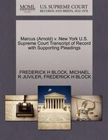 Marcus (arnold) V. New York U.s. Supreme Court Transcript Of Record With Supporting Pleadings