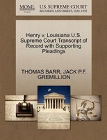 Henry V. Louisiana U.s. Supreme Court Transcript Of Record With Supporting Pleadings