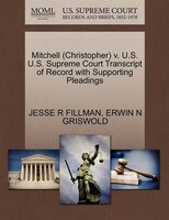 Mitchell (christopher) V. U.s. U.s. Supreme Court Transcript Of Record With Supporting Pleadings