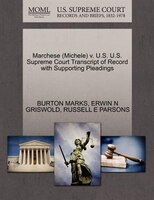 Marchese (michele) V. U.s. U.s. Supreme Court Transcript Of Record With Supporting Pleadings