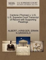 Cantone (thomas) V. U.s. U.s. Supreme Court Transcript Of Record With Supporting Pleadings