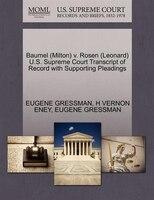 Baumel (milton) V. Rosen (leonard) U.s. Supreme Court Transcript Of Record With Supporting Pleadings