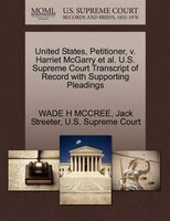 United States, Petitioner, V. Harriet Mcgarry Et Al. U.s. Supreme Court Transcript Of Record With Supporting Pleadings
