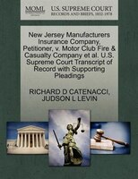 New Jersey Manufacturers Insurance Company, Petitioner, V. Motor Club Fire & Casualty Company Et Al. U.s. Supreme Court