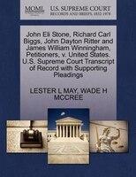 John Eli Stone, Richard Carl Biggs, John Dayton Ritter And James William Winningham, Petitioners, V. United States. U.s. Supreme C