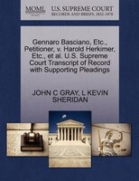 Gennaro Basciano, Etc., Petitioner, V. Harold Herkimer, Etc., Et Al. U.s. Supreme Court Transcript Of Record With Supporting Plead