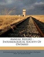 Annual Report - Entomological Society Of Ontario