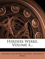 Herders Werke, Volume 4...