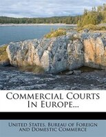 Commercial Courts In Europe...